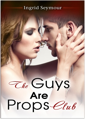the guys are props club book cover